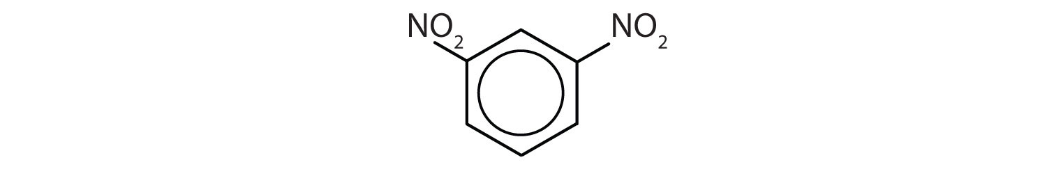 6-Carbon aromatic cyclic compound with two NO2 groups attached to Carbons 1 and 3.