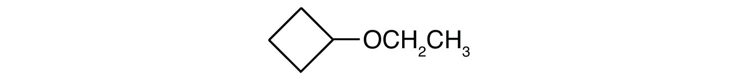 Condensed formula of an ether with a radical ethyl and a radical cyclobutyl attached to Oxygen.