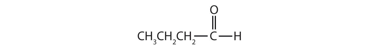 Condensed formula of 4-Carbon aldehyde.