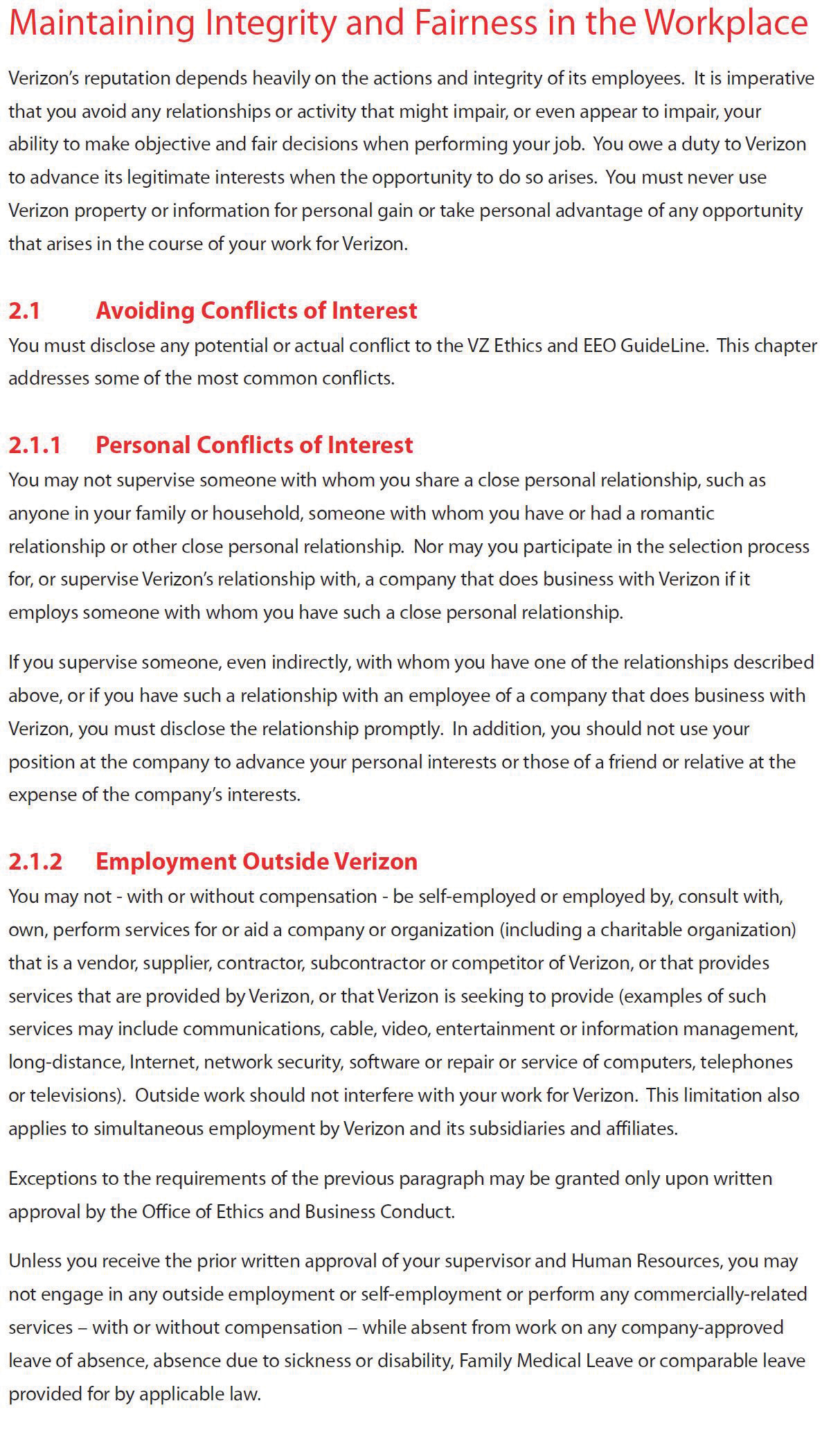 an ethics framework verizon for example has a forty page code of conduct that outlines ethical expectations this is an excerpt from that code of conduct