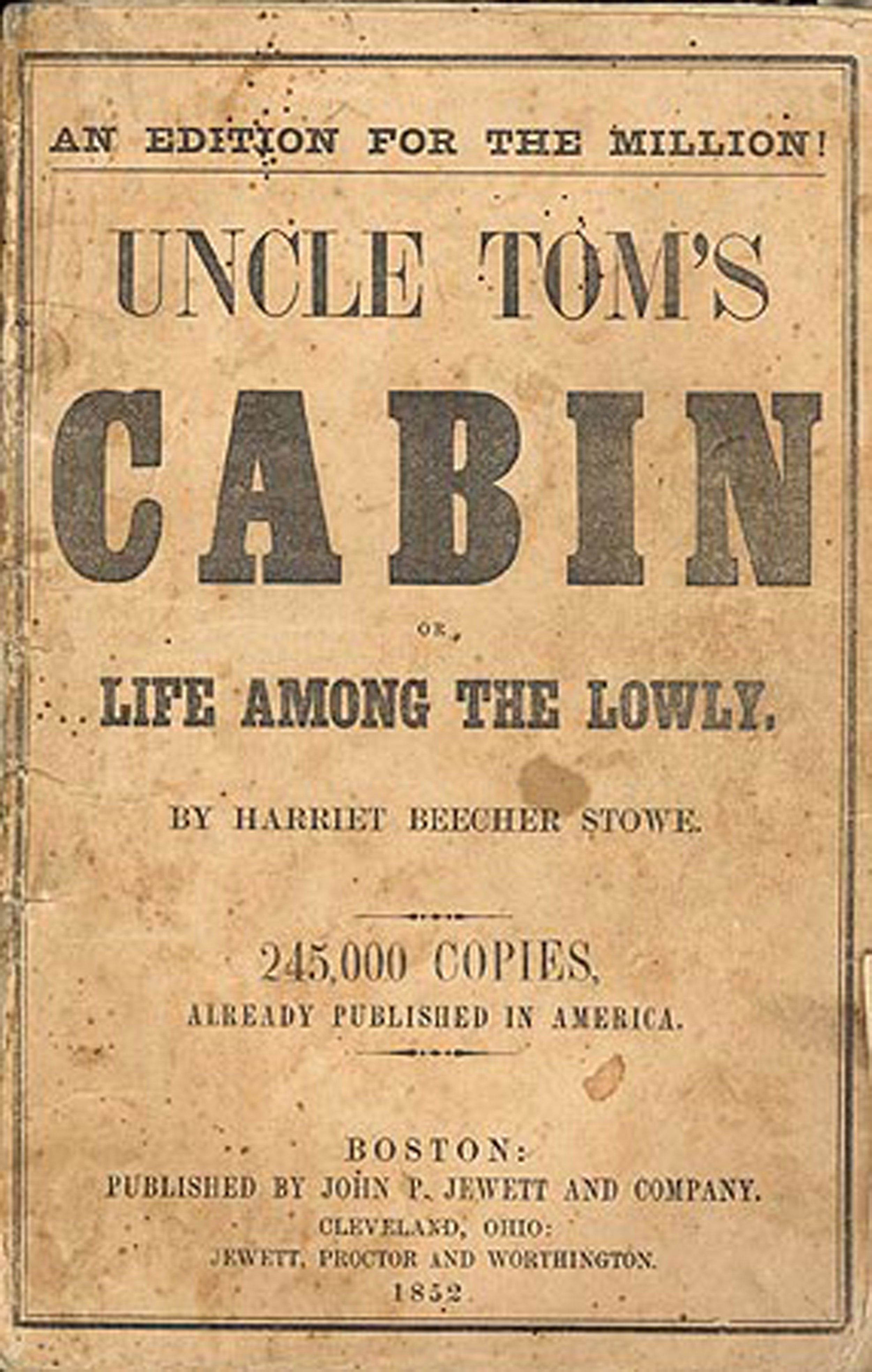 Books In The 1800s—how Uncle Tom's Cabin Helped Start A War